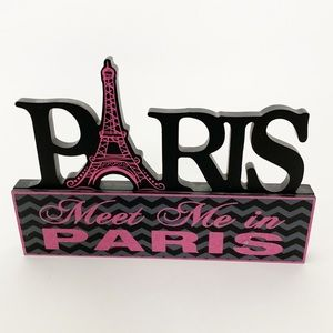 Meet Me in Paris - France Wall Decor Accent Sign